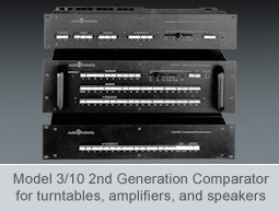 Model 310 second generation comparator for turntables amplifiers and speakers